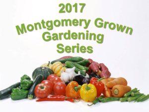 Montgomery Grown Gardening Series